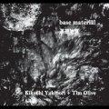 """Kikuchi Yukinori + Tim Olive """"Base Material"""" [CD]"""