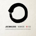 "Jos Smolders ""Nowhere: Exercises In Modular Synthesis And Field Recording"" [CD]"