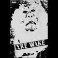 """Lyke Wake """"Let The Suffering Grow Inside"""" [Cassette]"""