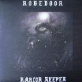 "Robedoor ""Rancor Keeper"" [LP]"