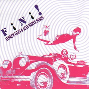 """画像1: Andrew Liles & Jean-Herve Peron """"Fini!"""" [CD]"""