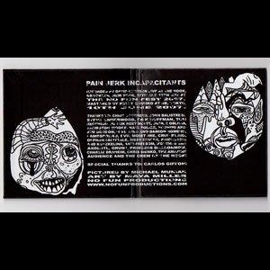 """画像3: Pain Jerk - Incapacitants """"Live At The No Fun Fest 2007"""" [CD]"""