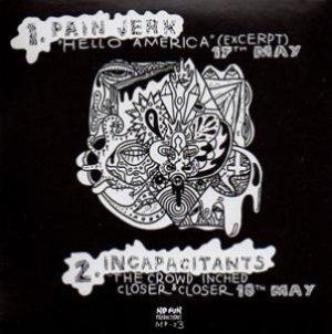 """画像2: Pain Jerk - Incapacitants """"Live At The No Fun Fest 2007"""" [CD]"""