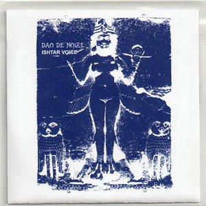 """画像1: Dao De Noize """"Ishtar Voice"""" [CD-R]"""