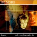 "No More ""Dreams Deluxe"" [2CD]"