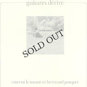 """画像1: Vincent Le Masne et Bertrand Porquet """"Guitares Derive"""" [CD]"""