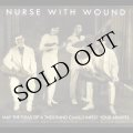 "Nurse With Wound ""May The Fleas of A Thousand Camels Infest Your Armpits"" [CD]"