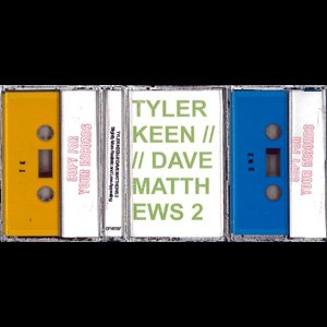 "画像1: Tyler Keen / Dave Matthews 2 ""Slightly More Realistic And Less Appealing"" [Cassette]"