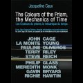 "Jacqueline Caux ""Prism's colors, mechanics of time"" [DVD]"