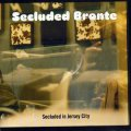"Secluded Bronte ""Secluded in Jersey City"" [CD]"