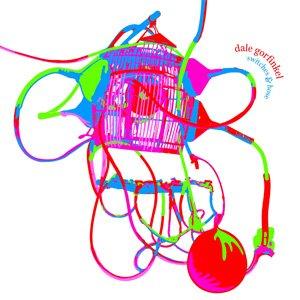 """画像1: Dale Gorfinkel """"Switches & Hose"""" [CD]"""