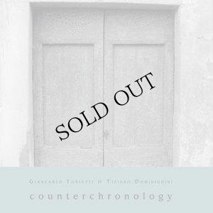 "画像1: Giancarlo Toniutti & Tiziano Dominighini ""Counterchronology"" [CD]"