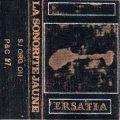 """La Sonorite Jaune """"Ersatia"""" [Cassette]"""