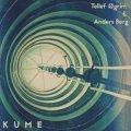 """Tellef Øgrim & Anders Berg """"KUME"""" [CD-R]"""