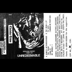 """画像2: Cloister Crime """"Devilish Songs For An Unredeemable"""" [Cassette]"""