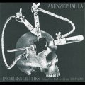 "Anenzephalia ""Instrumentalities (Singles Collection 1991-2008)"" [CD]"