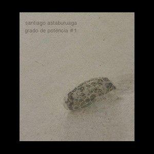 "画像2: Santiago Astaburuaga ""Grado De Potencia #1"" [CD-R]"