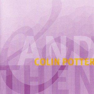 """画像1: Colin Potter """"And Then"""" [CD]"""