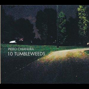"画像1: Piero Chianura ""10 Tumbleweeds"" [CD]"