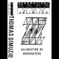 "Thomas Dimuzio ""Delineation Of The Perspective"" [Cassette]"