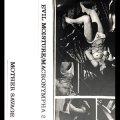 """Evil Moisture / Macronympha """"Evil Moisture / Macronympha II"""" [Cassette]"""