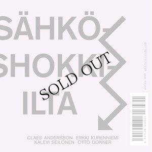 "画像1: Claes Andersson, Erkki Kurenniemi, Kalevi Seilonen, Otto Donner ""Sahko-shokki-ilta"" [CD]"