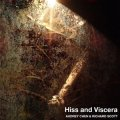 "Richard Scott ‎& Audrey Chen ""Hiss And Viscera"" [CD]"