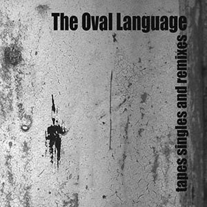 """画像1: The Oval Language """"Tapes Singles And Remixes"""" [CD]"""