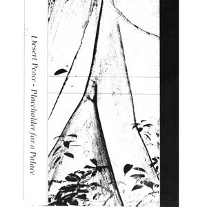 "画像1: Desert Peace ""Placeholder For A Palace"" [Cassette]"