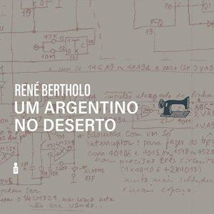 """画像1: Rene Bertholo """"Um Argentino no Deserto"""" [LP]"""