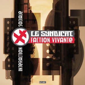 "画像1: Le Syndicat Faction Vivante ""Interaction Sociale"" [LP]"