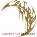 "L'eclipse Nue ""Lifeblood"" [CD]"