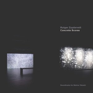 "画像1: Rutger Zuydervelt ""Concrete Scores"" [CD-R]"