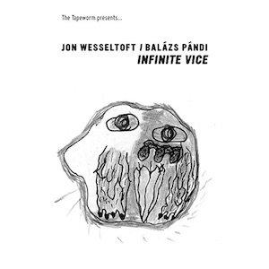 "画像1: Jon Wesseltoft / Balazs Pandi ""Infinite Vice"" [Cassette]"