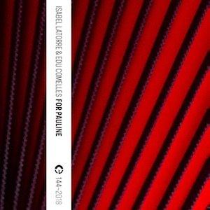 """画像1: Isabel Latorre & Edu Comelles """"For Pauline"""" [Cassette]"""