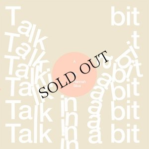 "画像1: Hannah Silva ""Talk In A Bit"" [CD]"
