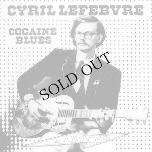 """画像1: Cyril Lefebvre """"Cocaine Blues"""" [CD]"""