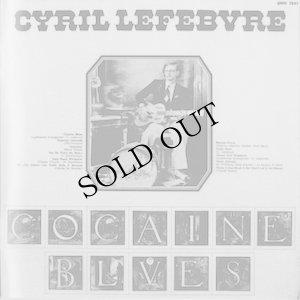 """画像2: Cyril Lefebvre """"Cocaine Blues"""" [CD]"""