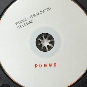 """画像2: Wojciech Bakowski """"Telegaz"""" [CD]"""