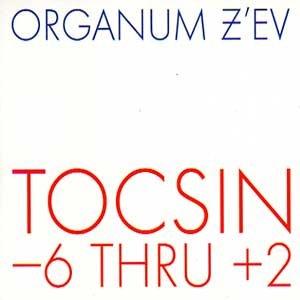 """画像1: Organum - Z'EV """"Tocsin -6 Thru +2"""" [CD]"""