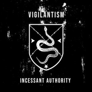"画像1: Vigilantism ""Incessant Authority"" [CD]"