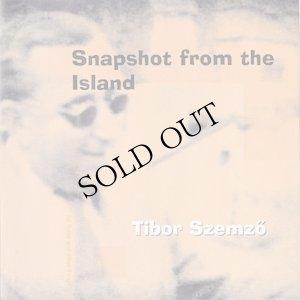 """画像1: Tibor Szemzo """"Snapshot From The Island"""" [CD]"""