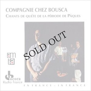 "画像1: Compagnie Chez Bousca ""Chants De Quete De La Periode De Paques"" [CD]"