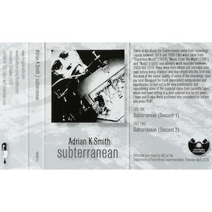 """画像1: Adrian K Smith """"Subterranean"""" [Cassette]"""