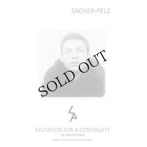 """画像3: Sacher-Pelz """"Mutation For A Continuity (36th Anniversary Edition)"""" [5 × CD]"""