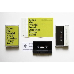 "画像2: Riccardo La Foresta ""Does the world need another drum solo?"" [Cassette]"
