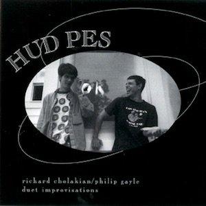 """画像1: Richard Cholakian / Philip Gayle """"Hud Pes"""" [2CD]"""