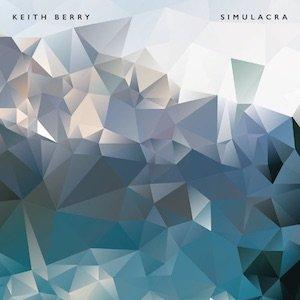 """画像1: Keith Berry """"Simulacra"""" [2CD]"""