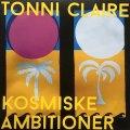 "Tonni Claire ""Kosmiske Ambitioner"" [10""]"