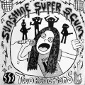 "Sunshine Super Scum ""Two Reactions"" [7""]"